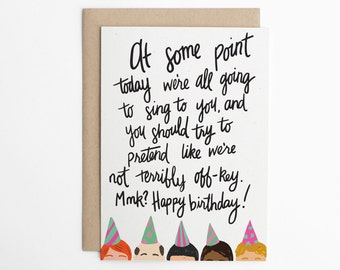 Funny Birthday Card - At Some Point Today We're All Going to Sing to You - Co-Worker Birthday Card, Birthday Card for Friend/C-248