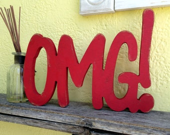 OMG! word, OMG! wood word, OMG! plaque,Handpainted Carved Wood Plaque.  shabby chic signs,  antiqued signs, expressive signs