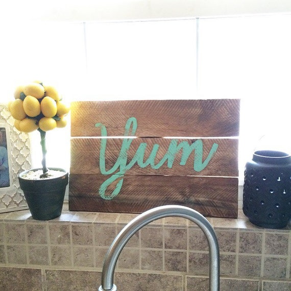Reclaimed Wood Sign Wood Yum Sign Wood Wall Art Home