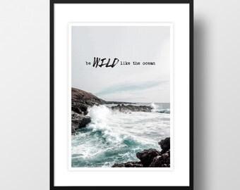 "Artprint ""Wild like the ocean"""
