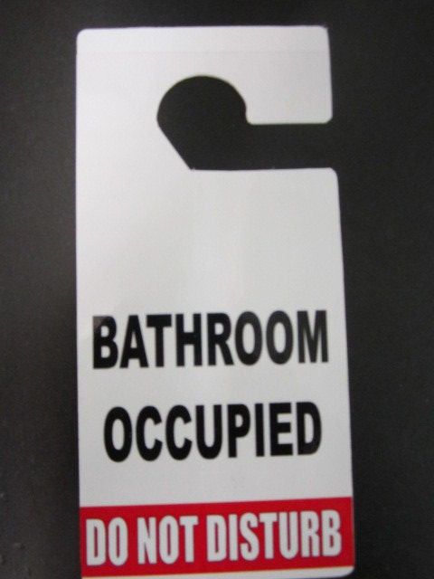 Do not disturb door hanger sign bathroom occupied do not for Occupied bathroom sign