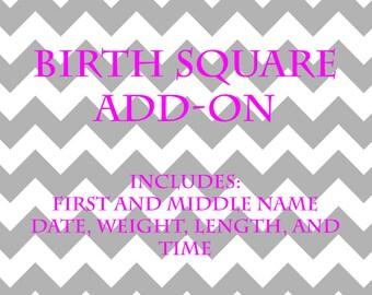 Birth Square Add-On