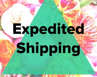 Add On: Expedited Shipping