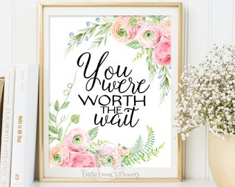 Worth the wait Inspirational art kids room print Kids Wall Art printable adoption poster flower decor nursery art print adoption art 3-12
