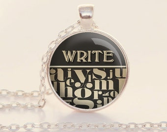 Write Charm Necklace - Silver - Writer Jewelry - Write - Gift for Writer (B4888)