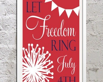 Digital Print Let Freedom Ring Sign Red White Blue Independence Day 4th of July Fireworks Decor Wall Art