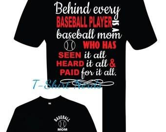 Baseball Mom Shirt, Baseball Mom T-Shirt, Behind Every Baseball Player