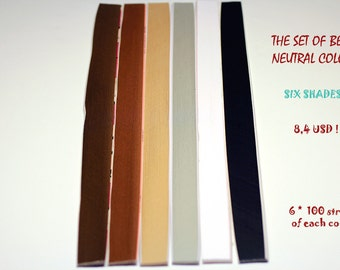 Set of paper strips in neutral shades. The best 6 neutral shades. 3mm*270mm. 100 pxs of one color. Total 600 pxs.