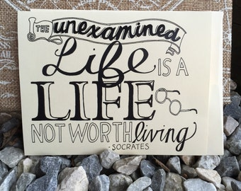Unexamined Life Hand Lettered Card