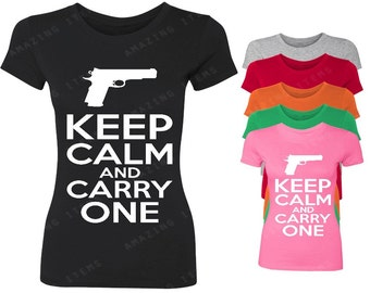 Keep Calm And Carry One Women's T-shirt Funny Shirts