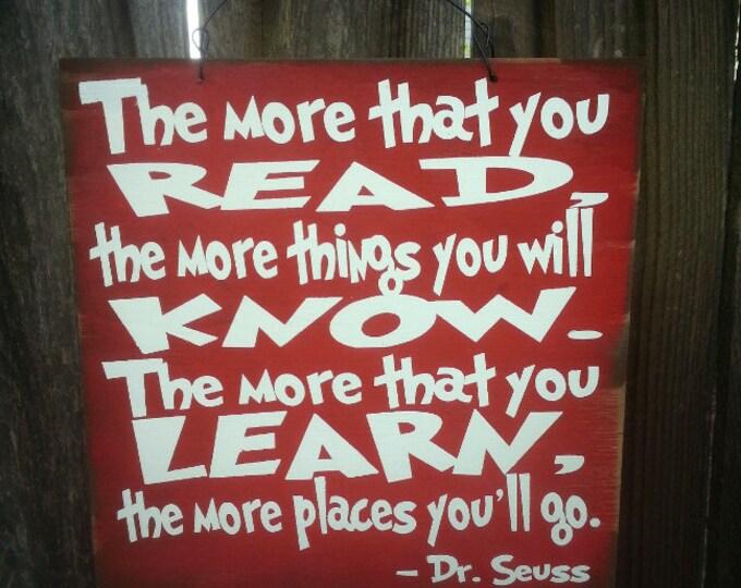 dr seuss, dr seuss quote, dr seuss signs, dr seuss wall decor, dr seuss nursery, the more you read, dr seuss the more you read