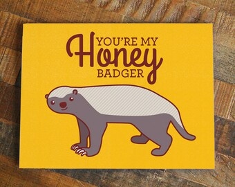 """Nerdy Love Card """"You're My Honey Badger"""" - internet meme card, funny greeting cards, honey badger, funny romantic cards, cute love card"""