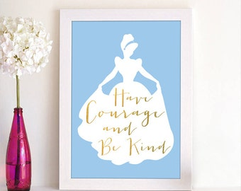 Disney Princess Cinderella Have Courage and Be Kind Quote Silhouette Children Room Baby Nursery Room Home Decor Art Poster Digital Printable