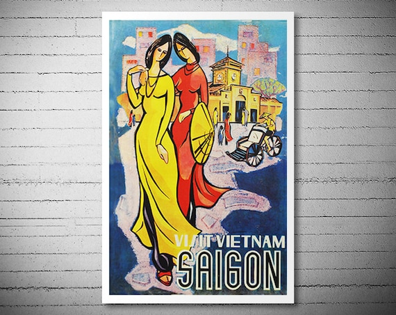Visit Vietnam Saigon - Travel Poster -  Poster Print, Sticker or Canvas Print / Christmas Gift