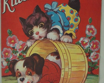 Kittens & Puppies, 1940's, Vintage Children's Book, Samuel Lowe Company #1097