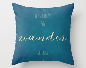 Typography pillow Not all those who wander Tolkien quote pillow cover, adventure pillow, travel pillow, wanderlust decorative cushion, toss