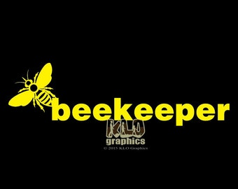 BEEKEEPER w BEE vinyl Sticker / Decal Beekeeping Honey Bees Bumble Hive graphic