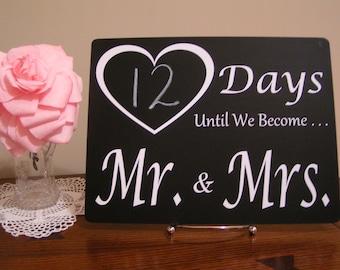 Mr and Mrs, Wedding Countdown, Wedding Countdown Sign, Wedding Countdown Chalkboard, Countdown Calendar,Wedding Shower Gift,Bridal Show Gift