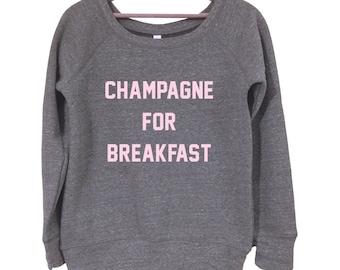 Champagne for Breakfast Sweatshirt