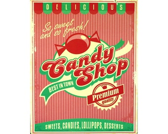 Candy Shop Best In Town Vintage Enamel Metal TIN SIGN Wall Plaque