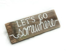 Lets Go Somewhere Pallet sign Adventure awaits Travel decor Rustic home decor Wooden signs Best of Summer Travel gift Hiking gift