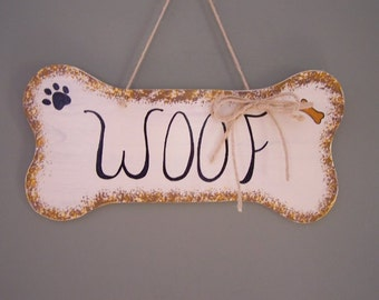 """Dog Lovers """"Woof Sign"""""""