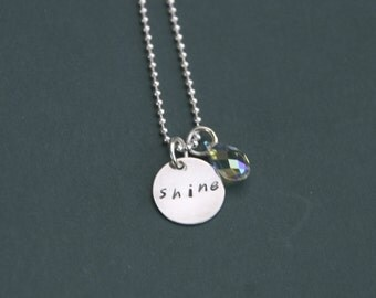 Hand Stamped Sterling Silver Shine Inspirational Necklace with Swarovski Crystal Drop, Shine Jewelry, Inspirational Jewelry, Shine Necklace