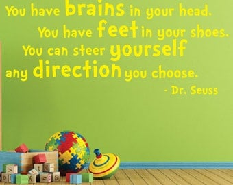 Dr Seuss Wall Decal, 0093 Dr Seuss Quotes, Dr Seuss Wall Art, Dr Seuss Baby Shower, Dr Seuss 1st Birthday,