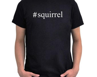 Hashtag Squirrel  T-Shirt