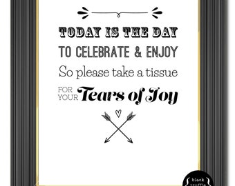 """Wedding Tissue Box Sign """"Tears of Joy"""" - 8x10 sign for your wedding ceremony to remind guests to grab a tissue at the church or reception."""