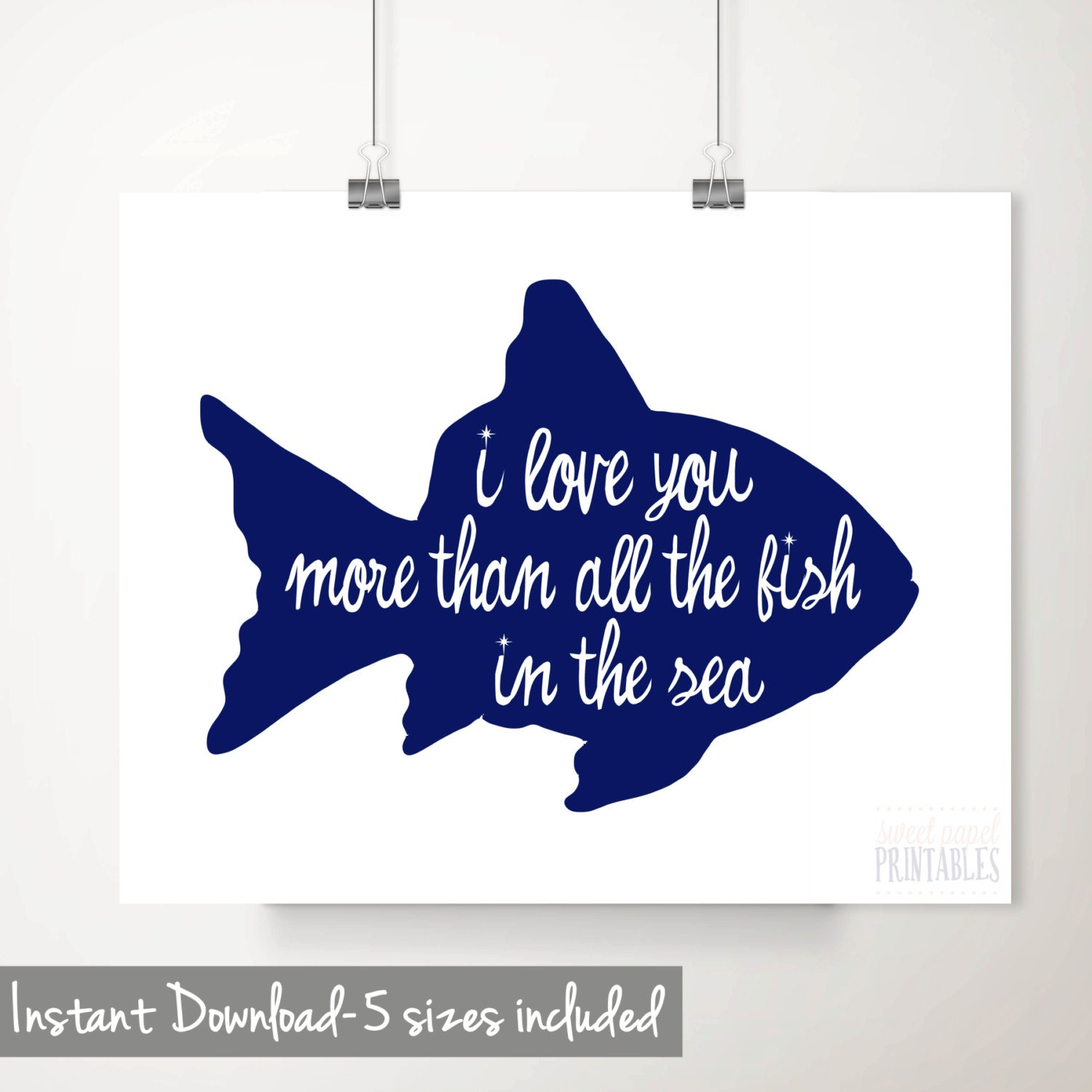 I love you more than all the fish in the sea printable wall for I love the fishes