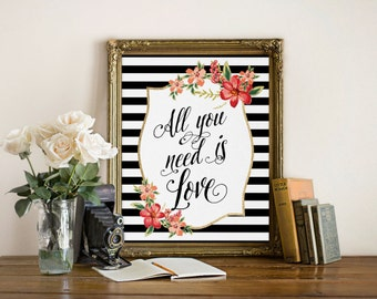 All you need is love Print, Inspirational Love Print, Wall Decor, Anniversary gift, Love print, The Beatles love quote, Inspirational quote