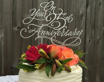 On your 25th Anniversary - cake topper