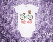 "Birth Announcement ""Hello World"" Floral Bicycle Bike Newborn Baby Bodysuit - Coming Home Outfit - Baby Shower Gift - White Bodysuit"