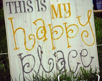 This is my Happy Place sign - pallet sign - wood sign - wall art - home decor - distressed wood pallet sign - painted sign - pallet signs