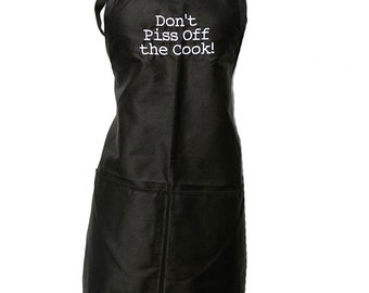 Don't Piss off the Cook! (Adult Apron)