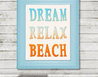 Dream Relax Beach Printable Quote, Beach Quote Wall Art, Printable Relaxation Quote, Summer Quote, Beach House Decor, Summer Decor, Digital