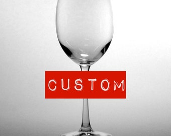 CUSTOM Wine Glass - 120z - Choose your etched design