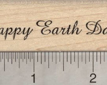 Happy Earth Day Rubber Stamp E28112 Wood Mounted