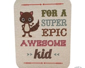 For a Super Epic Awesome Kid blank greeting card
