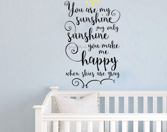You Are My Sunshine wall decal - baby girl baby boy wall decal - nursery room wall decor - sun decal - vinyl lettering - wall words - song