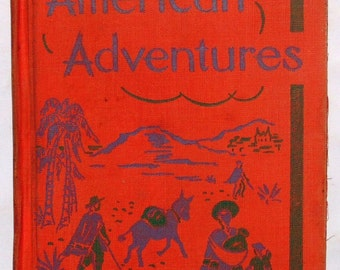 Children's Reader 1950 American Adventures