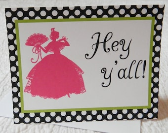 NOW ON SALE  Greeting Cards, set of 8, Southern Belle, hey y'all