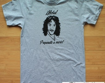 Inigo Montoya Prepare To Die Shirt Princess Bride American Apparel