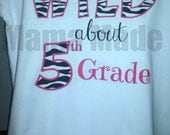 Wild about School Shirt Girl's back to school shirt Wild about 1st grade Wild about 2nd Grade Wild about 3rd grade Wild about 4th Grade Wild