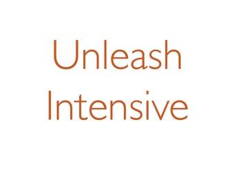 Unleash Intensive