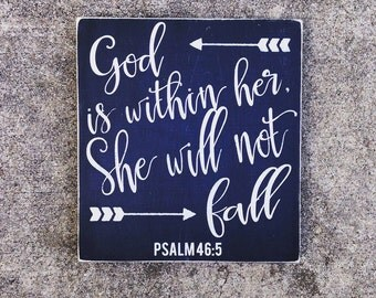 God is Within Her, She Will Not Fall Painted Wood Sign, Sign with Arrows, Psalm 46:5, Christian Sign, Inspirational Sign for Women