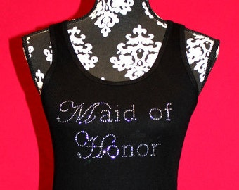 Maid of Honor Script bling Tank, Maid of Honor Tee, Maid of Honor Rhinestone Shirt, Maid of Honor Bling shirt, Maid of Honor Rhinestone Tank
