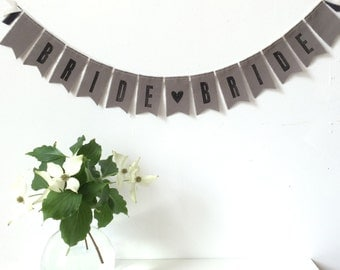 BRIDE {heart} BRIDE Wedding Fabric Banner / Sign - Gray - Eco-friendly