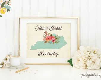 Home Sweet Kentucky - Rustic Aqua Watercolor Flowers Home is Where the Heart Is - Home Sweet Home Decor - INSTANT DOWNLOAD - 302